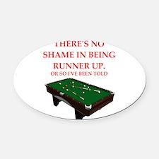 billiards joke Oval Car Magnet