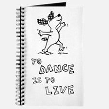 To Dance Is To Live Journal