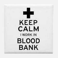 Keep Calm Blood Bank Tile Coaster