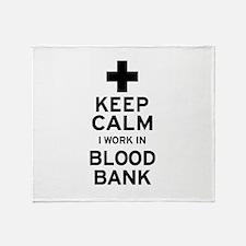 Keep Calm Blood Bank Throw Blanket