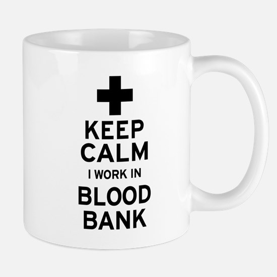 Keep Calm Blood Bank Mugs