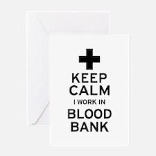 Keep Calm Blood Bank Greeting Cards