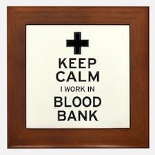 Keep Calm Blood Bank Framed Tile