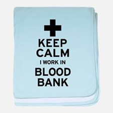 Keep Calm Blood Bank baby blanket