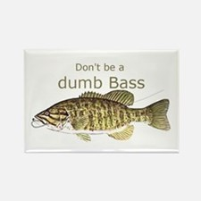 Don't be a Dumb Bass Funny Fish Quote Magnets