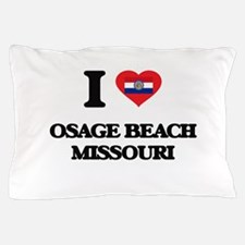 I love Osage Beach Missouri Pillow Case