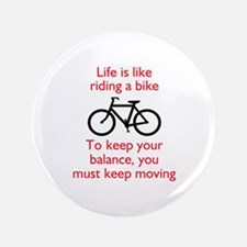 Life Is Like Riding A Bike Button