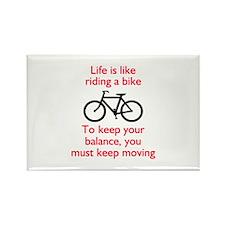 Life Is Like Riding A Bike Magnets