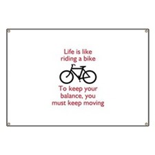 Life Is Like Riding A Bike Banner