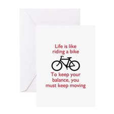 Life Is Like Riding A Bike Greeting Cards