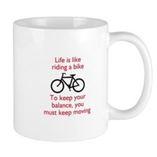 Life Is Like Riding A Bike Mugs