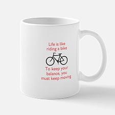 Life Is Like Riding A Bike Mugs