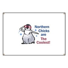 Northern Chicks Are The Coolest! Banner
