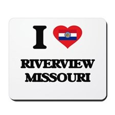 I love Riverview Missouri Mousepad