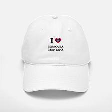 I love Missoula Montana Baseball Baseball Cap
