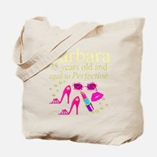 GORGEOUS 75TH Tote Bag