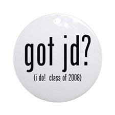 got jd? (i do! class of 2008) Ornament (Round)