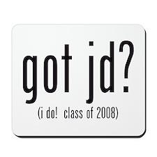 got jd? (i do! class of 2008) Mousepad