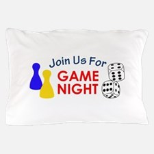 Join Us For Game Night Pillow Case