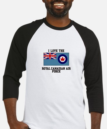 I Love The Royal Canadian Air Force Baseball Jerse