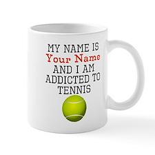 Tennis Addict Mugs