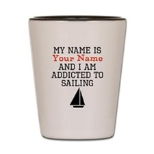 Sailing Addict Shot Glass
