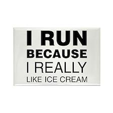 I Run Because I Like Ice Cream Magnets