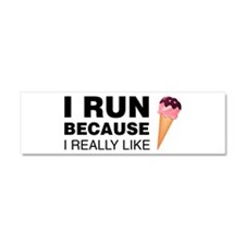 I Run Because I Like Ice Cream Car Magnet 10 x 3