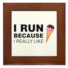 I Run Because I Like Ice Cream Framed Tile