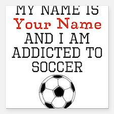 """Soccer Addict Square Car Magnet 3"""" x 3"""""""