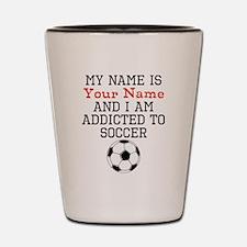 Soccer Addict Shot Glass