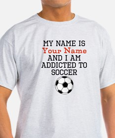 Soccer Addict T-Shirt