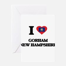 I love Gorham New Hampshire Greeting Cards