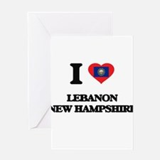I love Lebanon New Hampshire Greeting Cards
