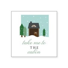 To The Cabin Sticker