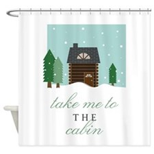 To The Cabin Shower Curtain