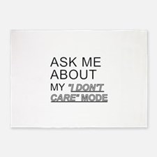 Ask Me About My I Don't Care Mode 5'x7'Area Rug