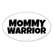Mommy Warrior Decal