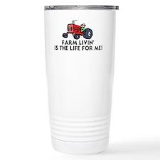 FARM LIVIN' IS THE LIFE Travel Mug