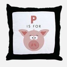 P Is For Pig Throw Pillow