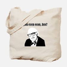 Do you even econ, Bro? Tote Bag