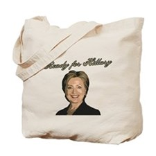Ready for Hillary Tote Bag