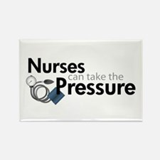 nurses can take the pressure Rectangle Magnet (100