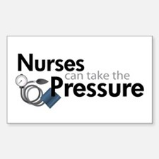 nurses can take the pressure Rectangle Decal