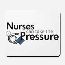 nurses can take the pressure Mousepad
