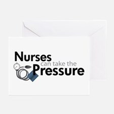 nurses can take the pressure Greeting Cards (Pk of