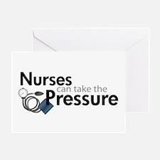 nurses can take the pressure Greeting Card