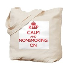 Keep Calm and Nonsmoking ON Tote Bag