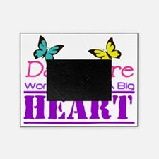 Day Care Workers Have a Big Heart Picture Frame