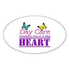 Day Care Workers Have a Big Heart Decal
